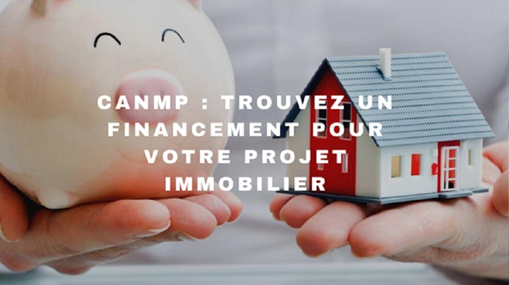Immobilier et emprunt: Tout savoir sur le CANMP