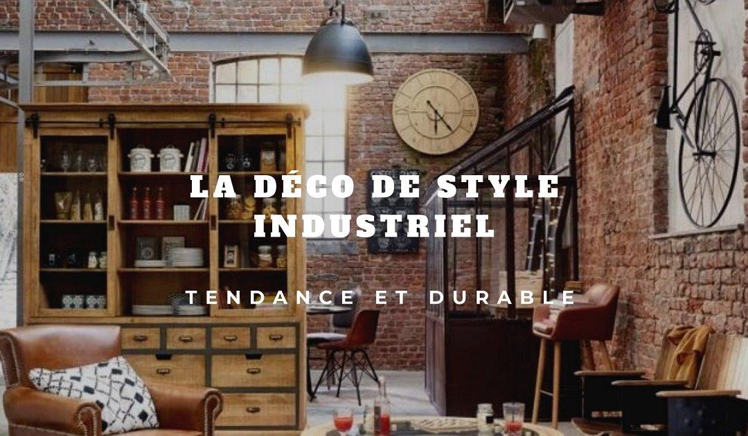Déco industrielle: Tout savoir sur ce style de décoration tendance